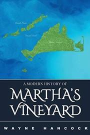 A Modern History of Marthas Vineyard