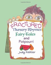 Fractured Nursery Rhymes, Fairy Tales, and Potpourri