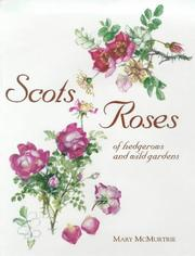 Scots Roses of Hedgerows and Wild Gardens PDF