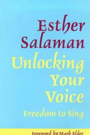 Unlocking Your Voice by Esther Salaman