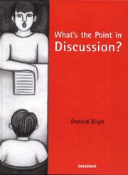 What's the point in discussion? by Donald A. Bligh