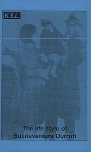 The Life Style Of Buenaventura Durruti PDF
