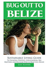 Bug Out to Belize