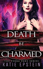 Death Be Charmed