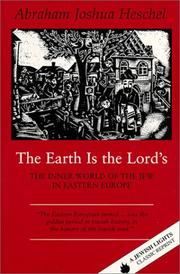The earth is the Lord's by Heschel, Abraham Joshua