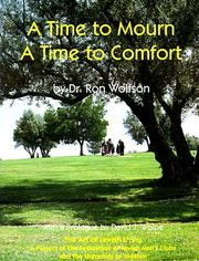 A Time to Mourn, a Time to Comfort by Ron Wolfson