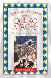 Legends and Prophecies of the Quero Apache PDF