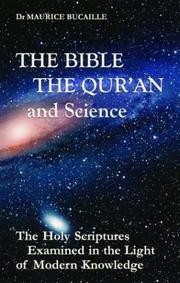 La Bible, le Coran et la science by Maurice Bucaille