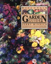 The Wisconsin garden guide by Jerry Minnich