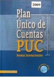 Plan unico de cuentas PUC : normas internacionales - 3.ed.