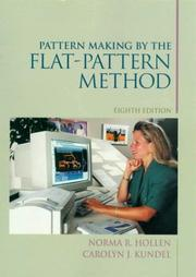 Pattern making by the flat-pattern method by Norma R. Hollen
