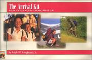 The Arrival Kit by Ralph W. Neighbour