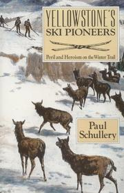 Yellowstone's ski pioneers by Paul Schullery