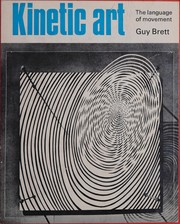 Kinetic Art the Language of Movement