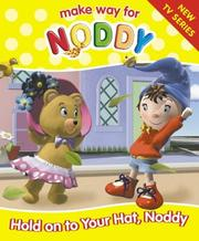 Hold on to Your Hat, Noddy! PDF