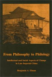 From Philosophy to Philology by Benjamin A. Elman