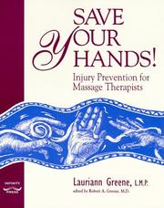 Save your hands! by Lauriann Greene