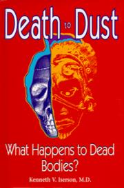 Death to Dust by Kenneth V. Iserson