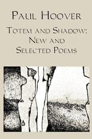 Totem and Shadow by Paul Hoover