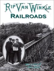 Rip Van Winkle railroads by William F. Helmer