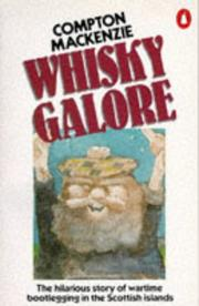 Whisky galore by Mackenzie, Compton Sir