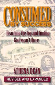 Consumed by Success by Athena Dean