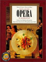 Dining and the opera in Manhattan by Sharon O'Connor
