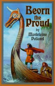 Beorn the proud by Madeleine A. Polland