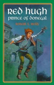 Red Hugh, Prince of Donegal by Robert T. Reilly