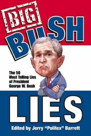 Big Bush Lies by Jerry Politex' Barrett