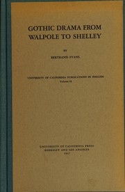 Gothic drama from Walpole to Shelley.