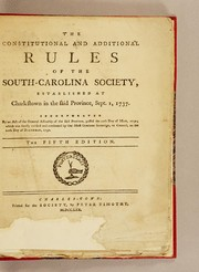 The constitutional and additional rules of the South-Carolina Society