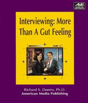 Interviewing--more than a gut feeling PDF