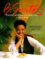 Cover of: B. Smith's entertaining and cooking for friends by Smith, Barbara