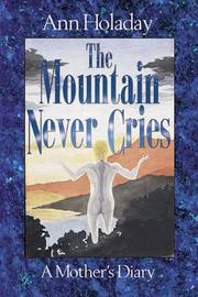The Mountain Never Cries PDF
