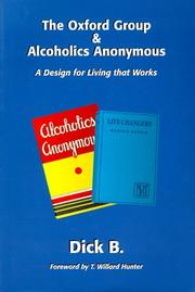 The Oxford Group & Alcoholics Anonymous by Dick B.