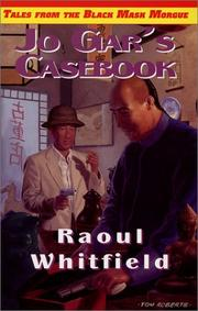 Jo Gar's Casebook (Tales from the Black Mask Morgue Ser) by Raoul Whitfield