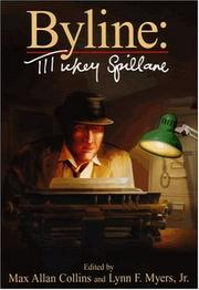 Byline by Mickey Spillane