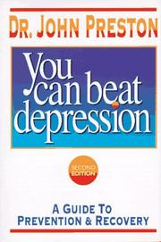 You can beat depression by Preston, John