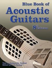 Blue Book of Acoustic Guitars, Eighth Edition (Blue Book of Acoustic Guitars) PDF
