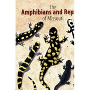 The amphibians and reptiles of Missouri