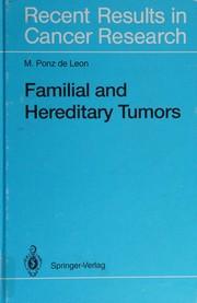 Familial and hereditary tumors