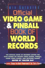 Official Video Game & Pinball Book Of World Records by Walter Day