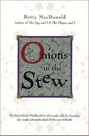 Cover of: Onions In The Stew by Betty MacDonald