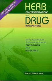 Herb contraindications and drug interactions by Francis J. Brinker