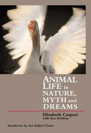 Animal life in nature, myth and dreams PDF