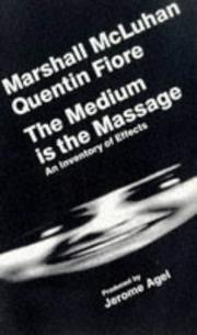 Cover of: The medium is the massage by Marshall McLuhan