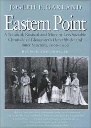 Eastern Point by Joseph E. Garland