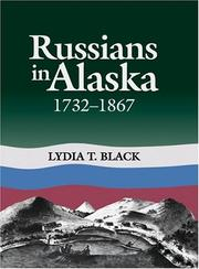 Russians in Alaska, 1732-1867 by Lydia Black