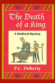 The death of a king by P. C. Doherty